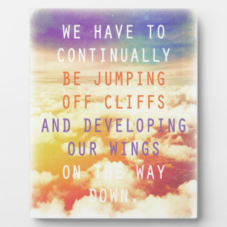 Jumping Off Cliffs - Motivational Quote Plaque