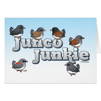 Junco Junkie Greeting Card