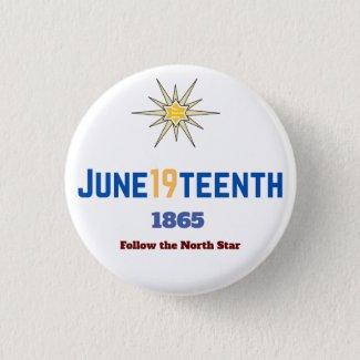 June19teenth North Star Button