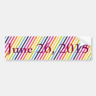 June 26th, 2015 Marriage Equality Bumper Sticker