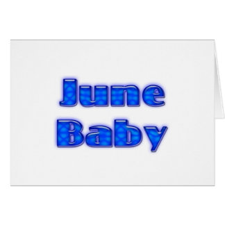 June Baby Greeting Cards