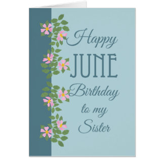 June Birthday Card for Sister: Dogroses on Blue Card