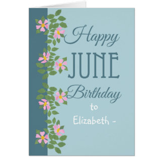 June Birthday Card to Personalise Dogroses on Blue Cards