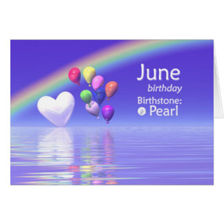 June Birthday Pearl Heart Cards