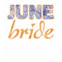 June Bride Wedding T-Shirt shirt