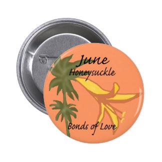 June Honeysuckle bonds of love button