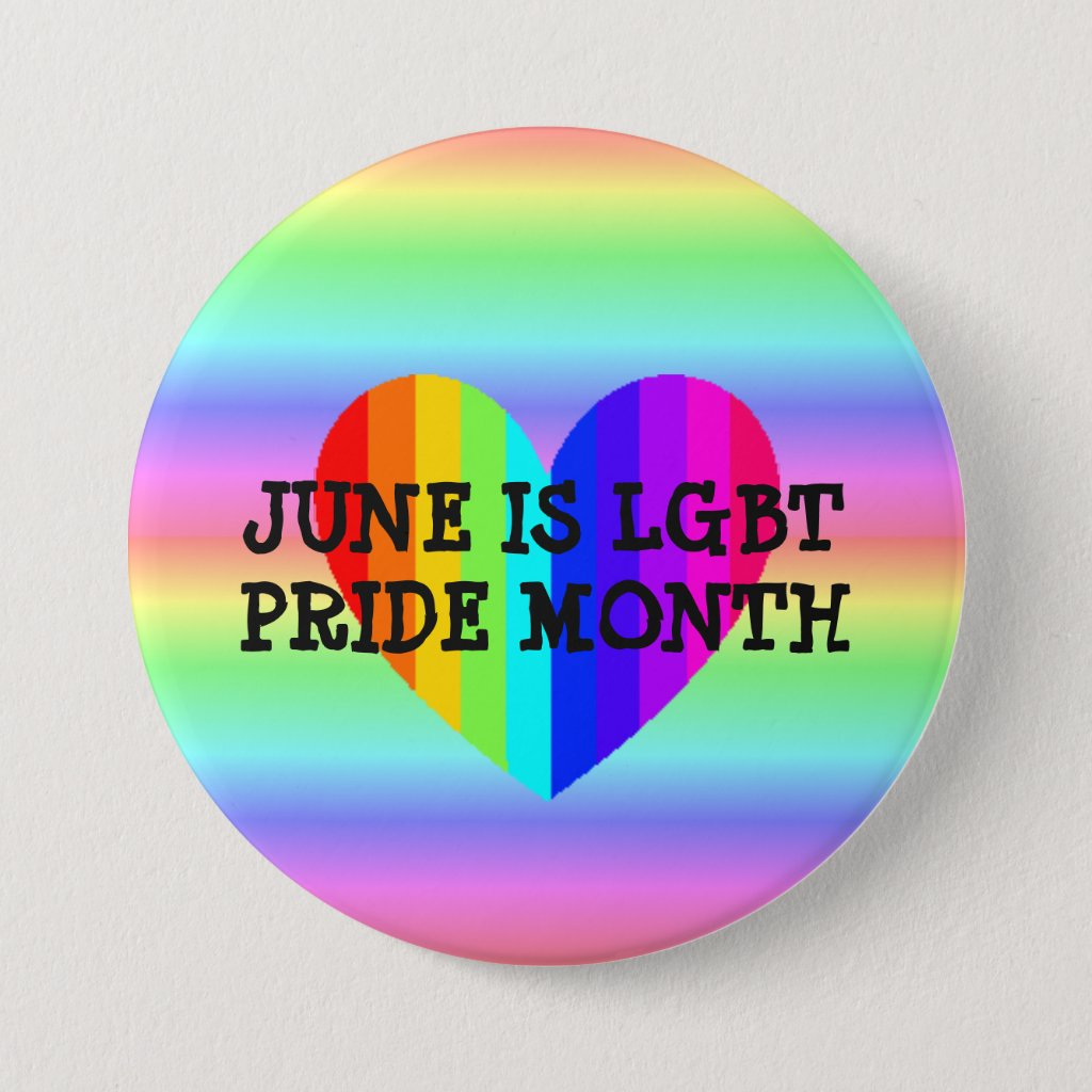 June is LGBT Pride Month Button
