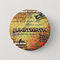 June - JuneTeenth Pinback Button