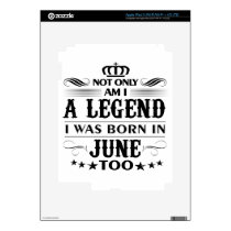 June month Legends tshirts iPad 3 Decal