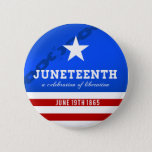 """Juneteenth a Celebration of Liberation Button<br><div class=""""desc"""">Celebrate liberation and abolition of slavery in the United States with this Juneteenth button. Juneteenth is a holiday celebrated every year based off of the date June 19, 1865 when the news of the abolition of slavery reached the state of Texas. This button celebrates the holiday while staying uniquely American...</div>"""