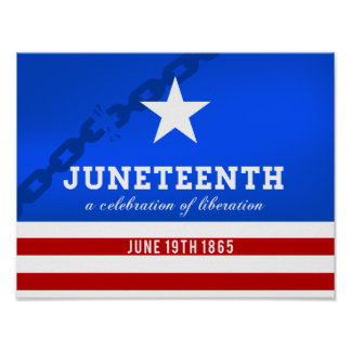 Juneteenth a Celebration of Liberation Poster