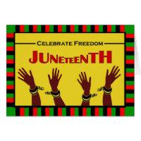 Juneteenth, Celebrate Freedom, Shackles Broken