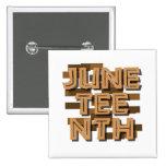 JUNETEENTH PINS