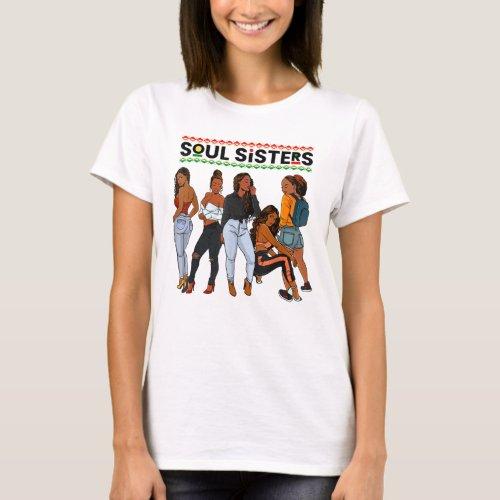 Juneteenth Queen Soul Sisters Black Mom Melanin Wo T_Shirt