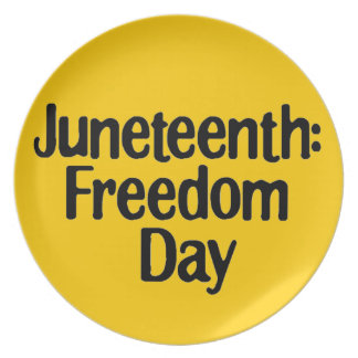 Juneteeth: Freedom Day 2.0 Melamine Plate
