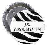 Junior Groomsman Zebra Wedding Button