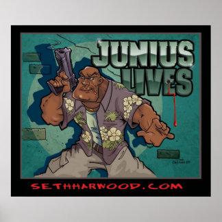 Junius Lives Poster