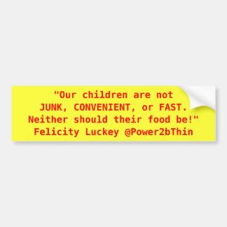 Junk, Convenient, or Fast Food Car Bumper Sticker