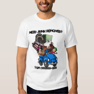 Junk removal business promotional t shirt