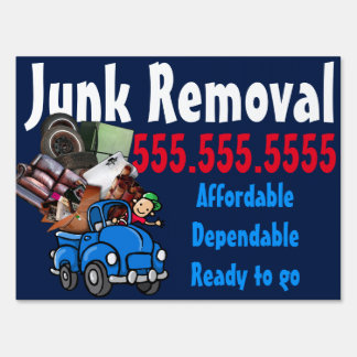 Junk removal. Garbage Hauling. Promotional Sign