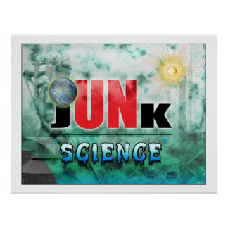 Junk Science Poster