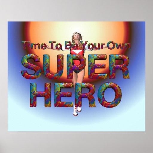 JUNTE CON TE para poseer al super héroe Póster