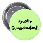 Júntese Gondwanaland 1 botón Pins