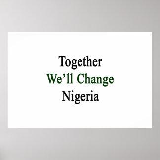 Juntos cambiaremos Nigeria Póster