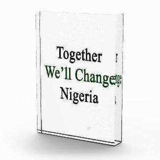 Juntos cambiaremos Nigeria