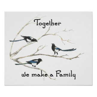 Juntos hacemos que el pájaro de la urraca de la fa póster