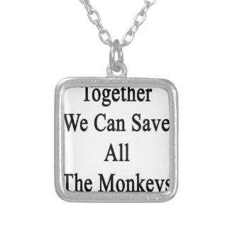 Juntos podemos ahorrar todos los monos colgante cuadrado