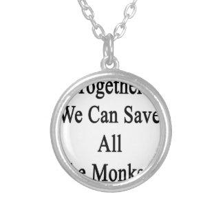 Juntos podemos ahorrar todos los monos colgante redondo