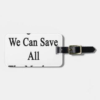 Juntos podemos ahorrar todos los monos etiquetas maletas