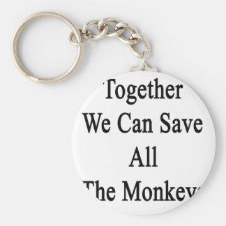 Juntos podemos ahorrar todos los monos llavero redondo tipo pin
