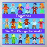 Juntos podemos cambiar el poster del mundo