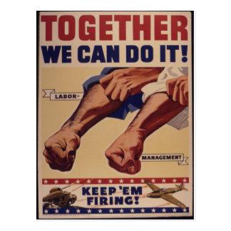 Juntos podemos hacerlo propaganda de WWII Tarjetas Postales