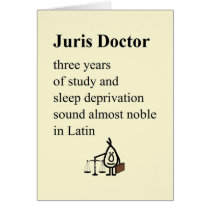 Juris Doctor - a funny law school graduation poem Card