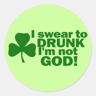 ¡Juro a borracho yo no soy dios! Pegatina Redonda