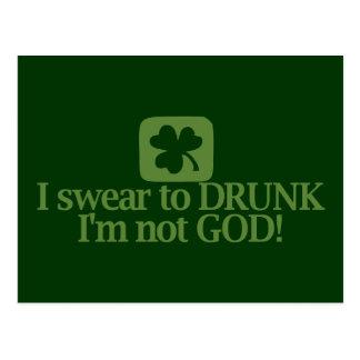¡Juro a borracho yo no soy dios! Postal