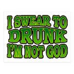 Juro a borracho yo no soy postal de dios