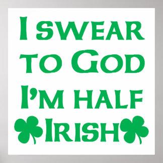 Juro para ir yo soy a medias irlandés posters