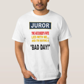 JUROR T-Shirt
