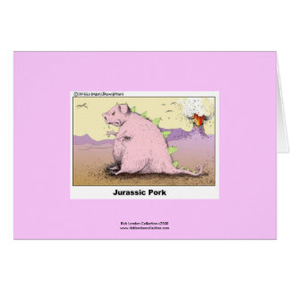 Jurrasic Pork Hilarious Cartoon Greeting Card