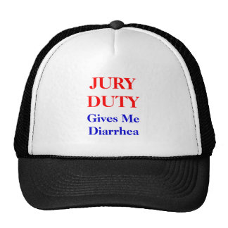 Jury Duty Diarrhea Trucker Hat