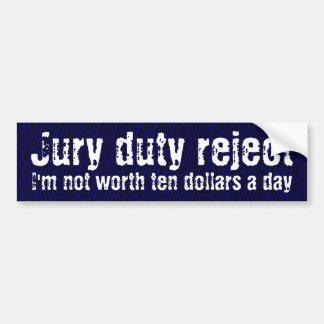 Jury duty reject bumper sticker