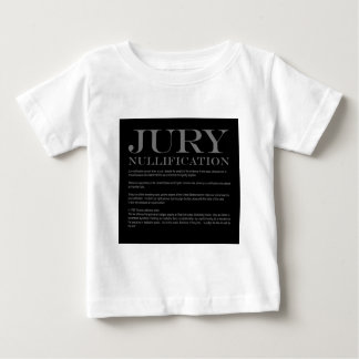Jury Nullification Baby T-Shirt