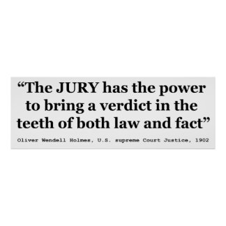 Jury Nullification Quote by Oliver Wendell Holmes Poster