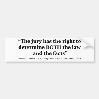 Jury Nullification Quote Justice Samuel Smith 1796 Bumper Sticker