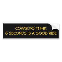 Just 8 Seconds, Cowboys? Bumper Sticker