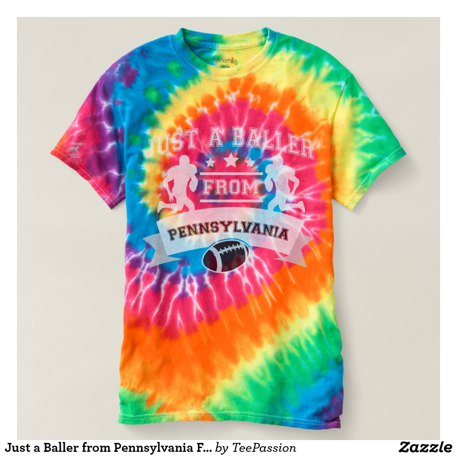Just a Baller from Pennsylvania Football Player T-shirt - Best Selling Long-Sleeve Street Fashion Shirt Designs